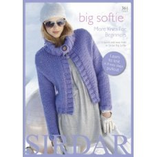 Big Softie - More Easy Hats and First-Time Cardies for Beginners 361